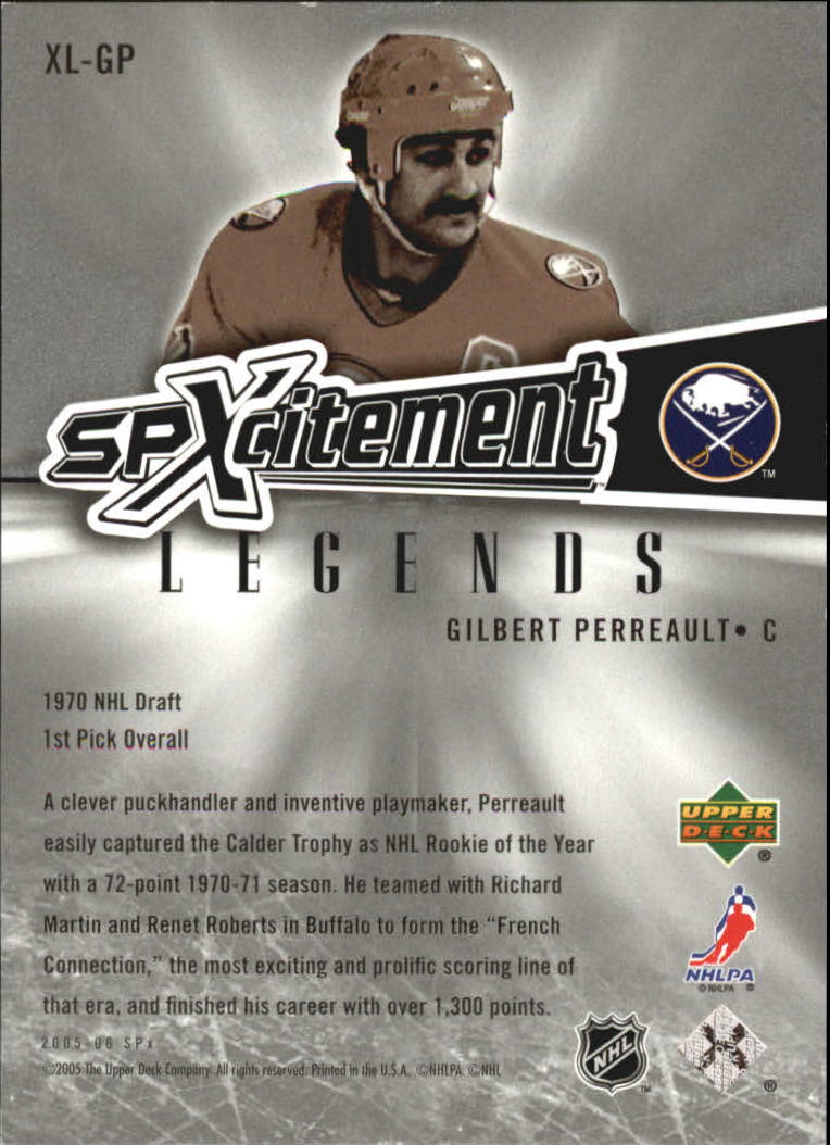 2005-06 SPx Xcitement Legends #XLGP Gilbert Perreault back image