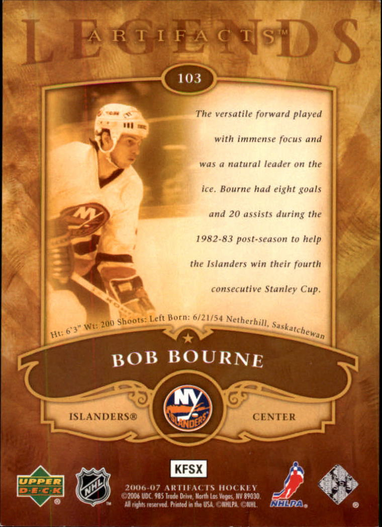 2006-07 Artifacts #103 Bob Bourne LEG back image