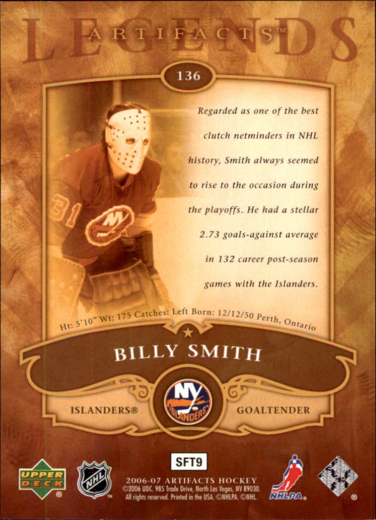 2006-07 Artifacts #136 Billy Smith LEG back image