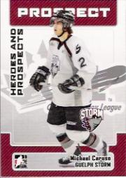 2006-07 ITG Heroes and Prospects #182 Michael Caruso