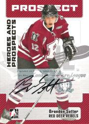2006-07 ITG Heroes and Prospects Autographs #ABS1 Brandon Sutter