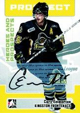 2006-07 ITG Heroes and Prospects Autographs #ACE Cory Emmerton