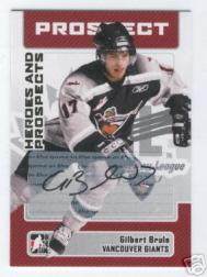 2006-07 ITG Heroes and Prospects Autographs #AGBR Gilbert Brule