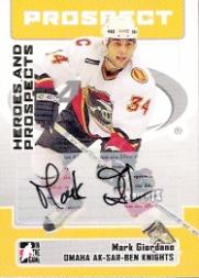 2006-07 ITG Heroes and Prospects Autographs #AMGI Mark Giordano