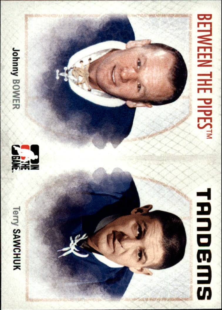 2006-07 Between The Pipes #135 Johnny Bower/Terry Sawchuk