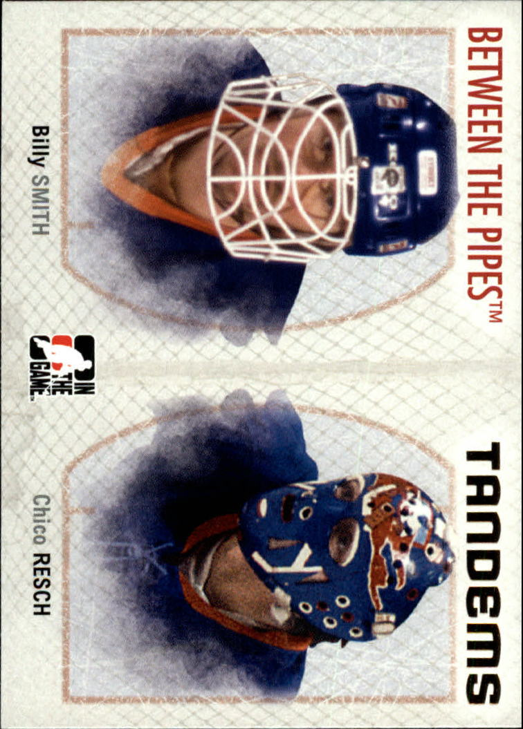 2006-07 Between The Pipes #137 Billy Smith/Chico Resch