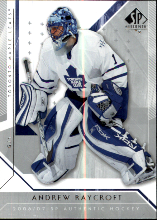 2006-07 SP Authentic #9 Andrew Raycroft