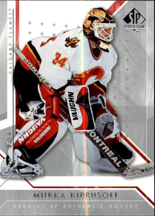 2006-07 SP Authentic #85 Miikka Kiprusoff