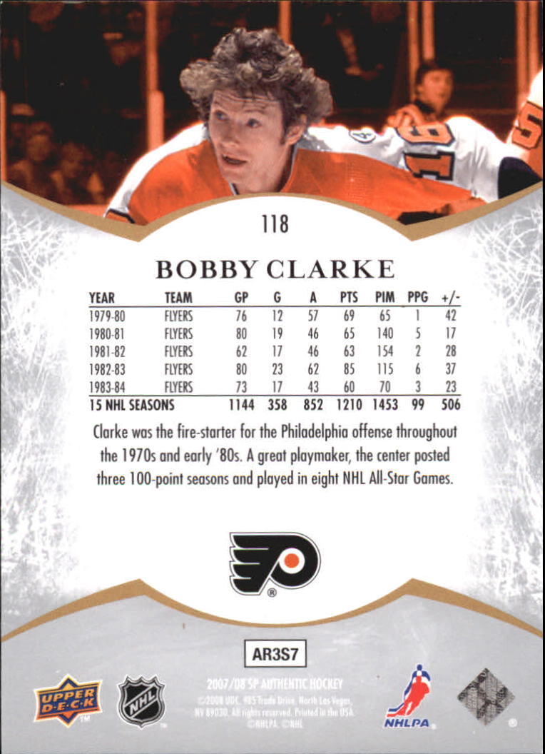 2007-08 SP Authentic #118 Bobby Clarke NOT back image