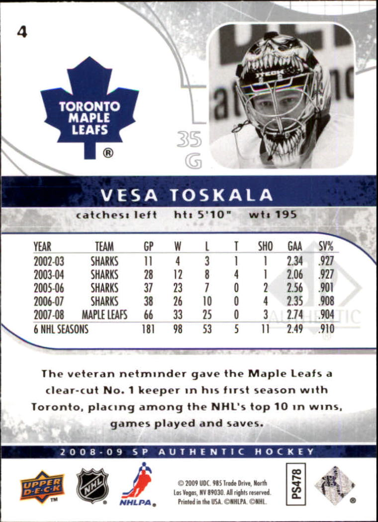 2008-09 SP Authentic #4 Vesa Toskala back image