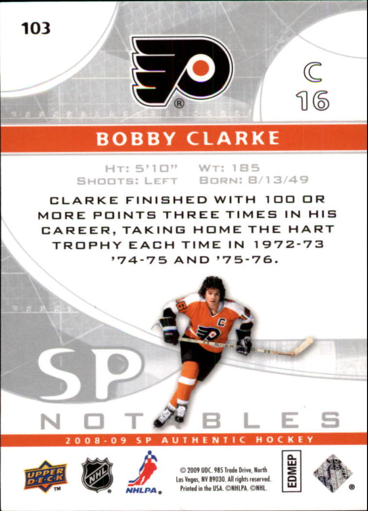 2008-09 SP Authentic #103 Bobby Clarke N back image