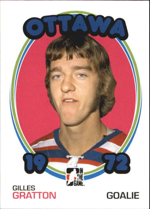 2009-10 ITG 1972 The Year In Hockey #130 Gilles Gratton