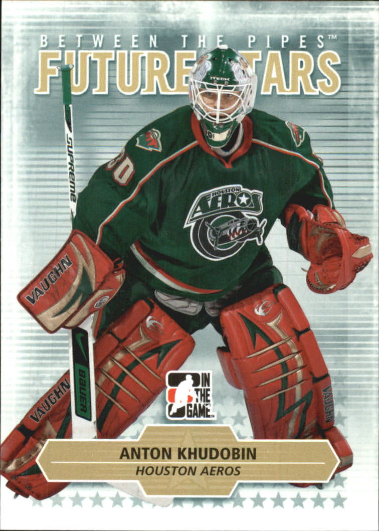 2009-10 Between The Pipes #3 Anton Khudobin