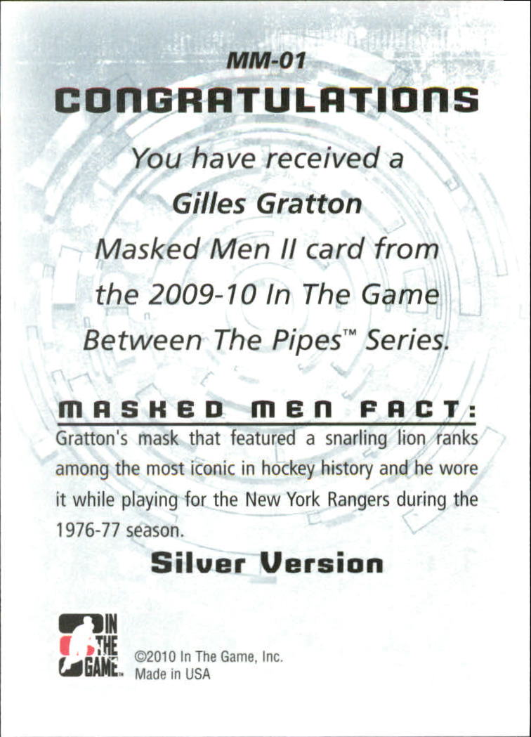 2009-10 Between The Pipes Masked Men II #MM01 Gilles Gratton