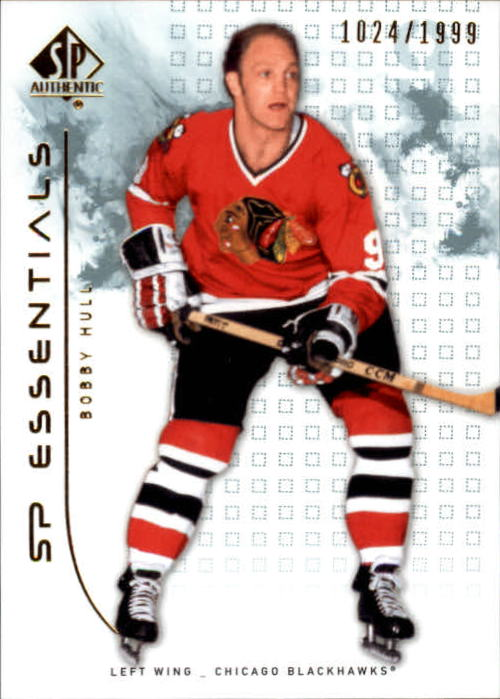 2009-10 SP Authentic #102 Bobby Hull ESS