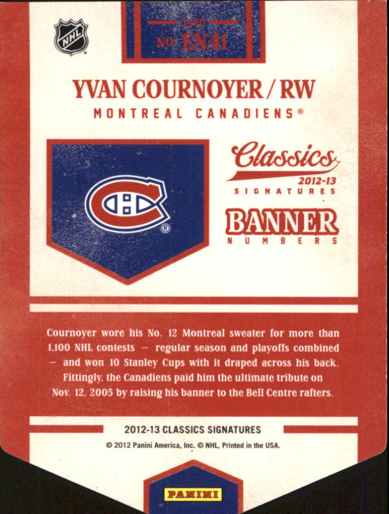 2012-13 Classics Signatures Banner Numbers #41 Yvan Cournoyer back image