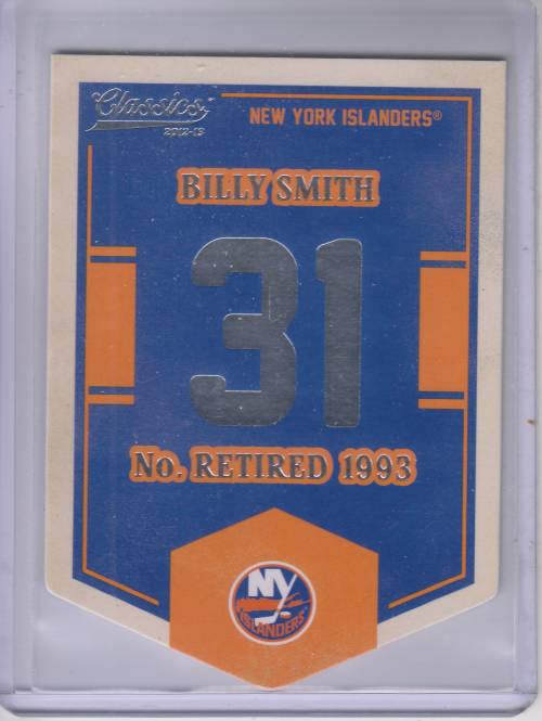 2012-13 Classics Signatures Banner Numbers #6 Billy Smith SP