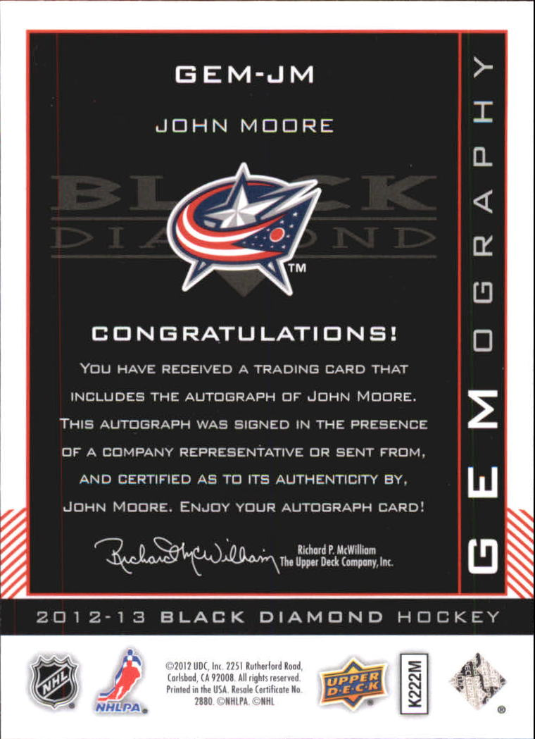 2012-13 Black Diamond Gemography #GEMJM John Moore D