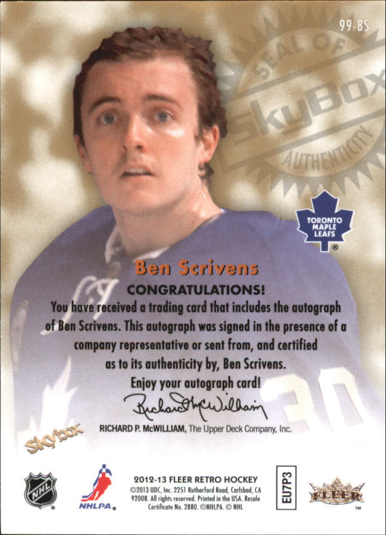 2012-13 Fleer Retro Autographics 1999 #99BS Ben Scrivens D