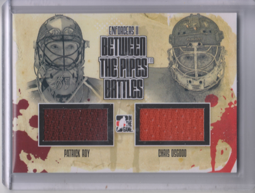 2013-14 ITG Enforcers Between the Pipes Battles Jersey Duals #BTPB02 Patrick Roy/Chris Osgood