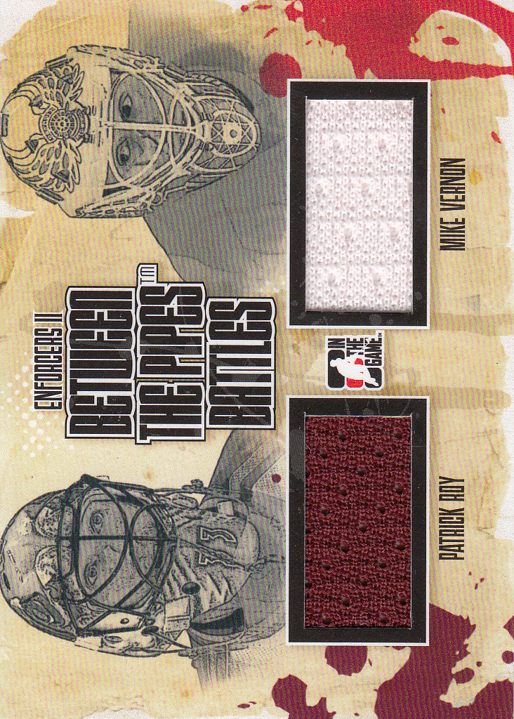 2013-14 ITG Enforcers Between the Pipes Battles Jersey Duals #BTPB03 Patrick Roy/Mike Vernon