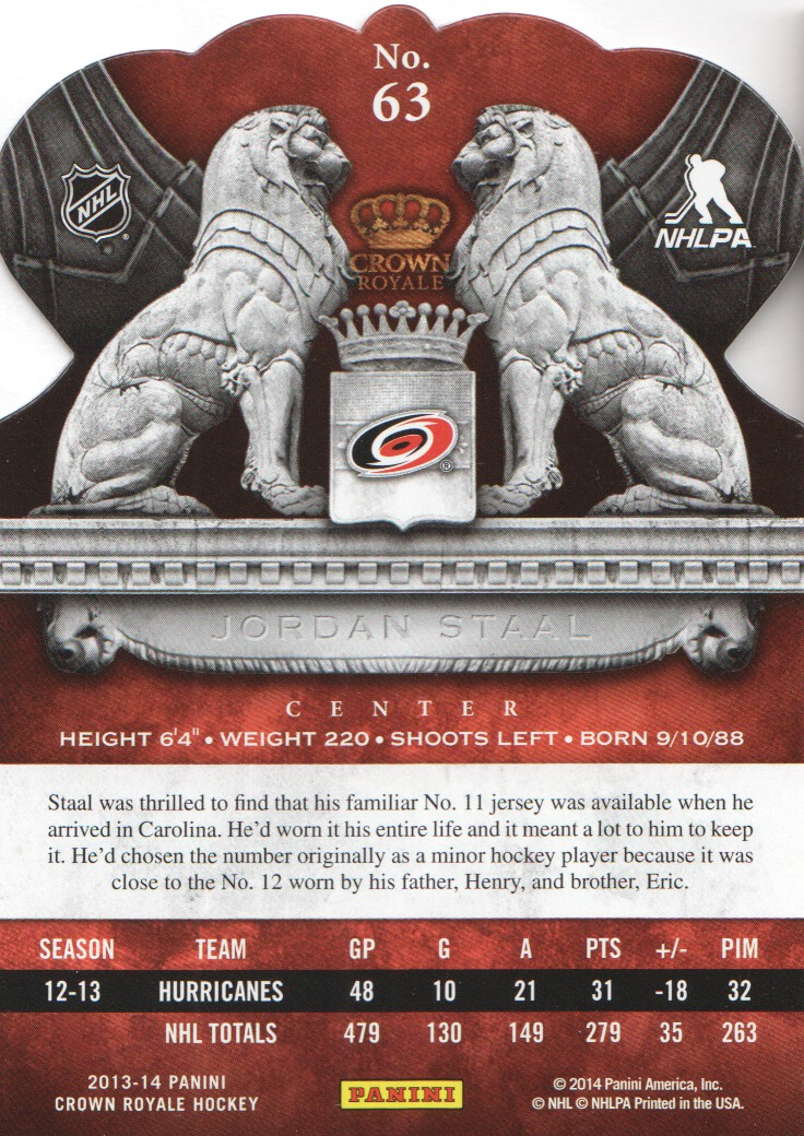 2013-14 Crown Royale #63 Jordan Staal