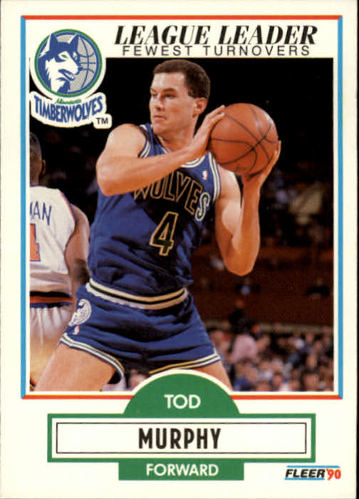 1990-91 Fleer #115 Tod Murphy UER/(Born Long Beach, not Lakewood)