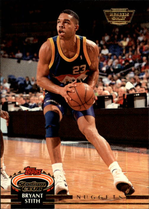 1992-93 Stadium Club Members Only Parallel #237 Bryant Stith UER/(Missing '92 Draft Pick logo)