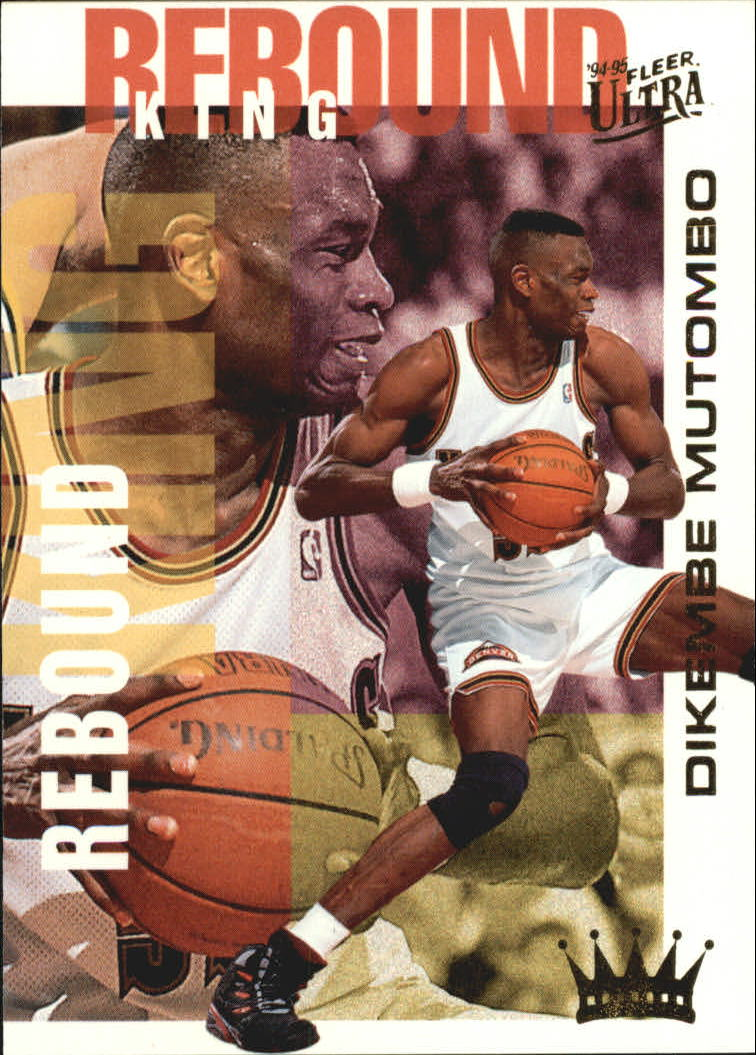 1994-95 Ultra Rebound Kings #4 Dikembe Mutombo