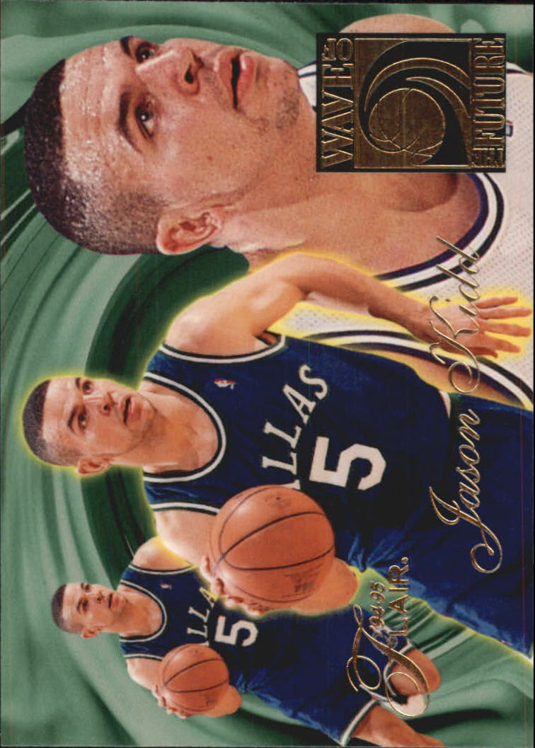 1994-95 Flair Wave of the Future #5 Jason Kidd