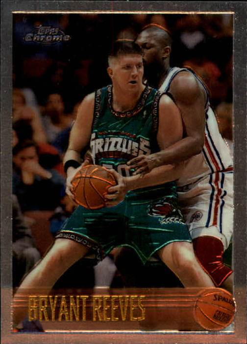 1996-97 Topps Chrome #21 Bryant Reeves