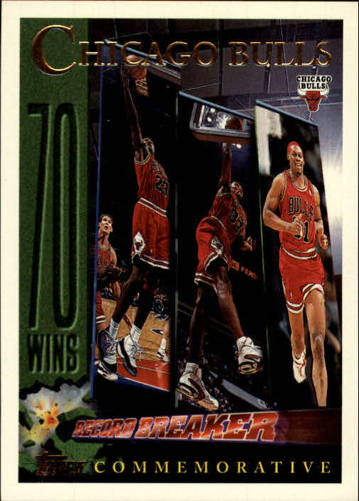 1996-97 Topps #72 Chicago Bulls - 72 Wins
