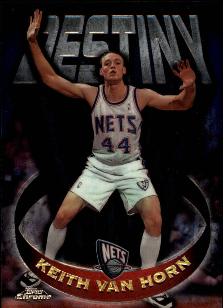 1997-98 Topps Chrome Destiny #D7 Keith Van Horn