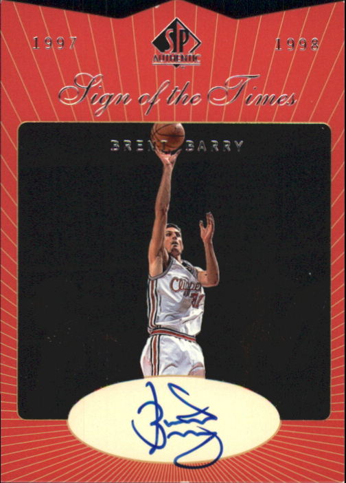 1997-98 SP Authentic Sign of the Times #BB Brent Barry