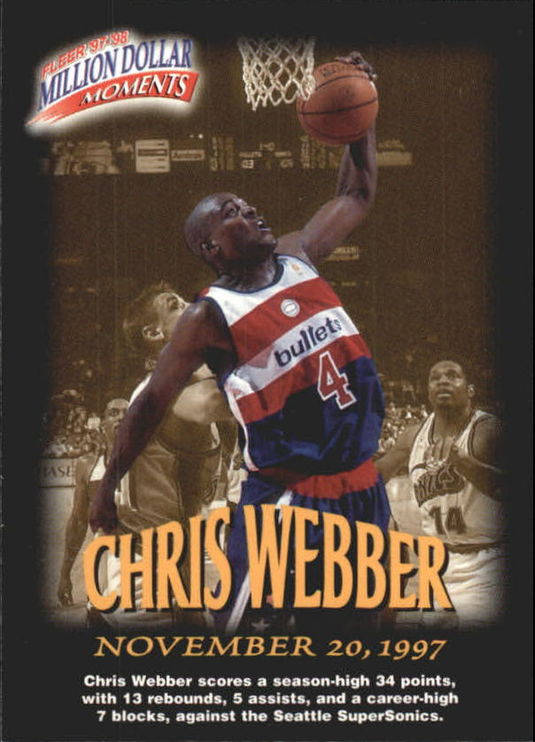1997-98 Fleer Million Dollar Moments #21 Chris Webber