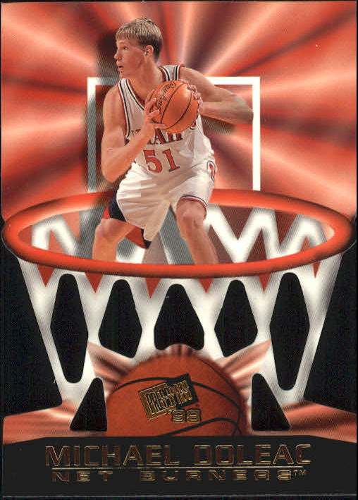 1998 Press Pass Net Burners #10 Michael Doleac
