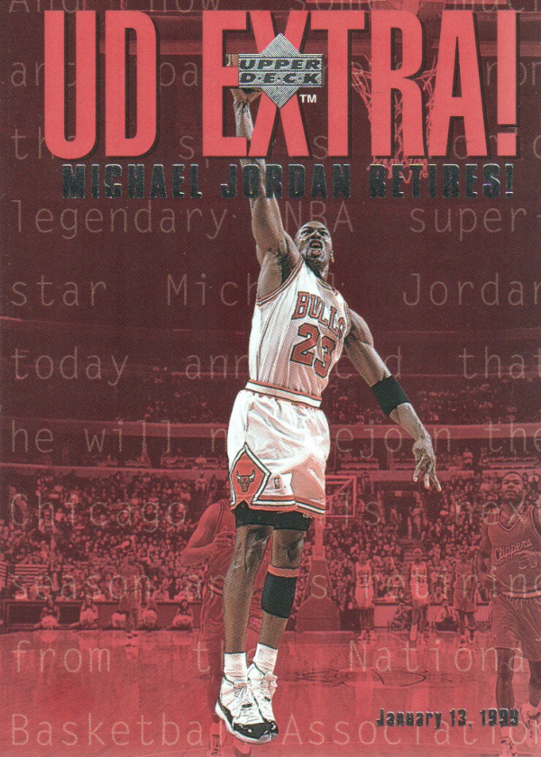1998-99 Upper Deck #UDX Michael Jordan Retires