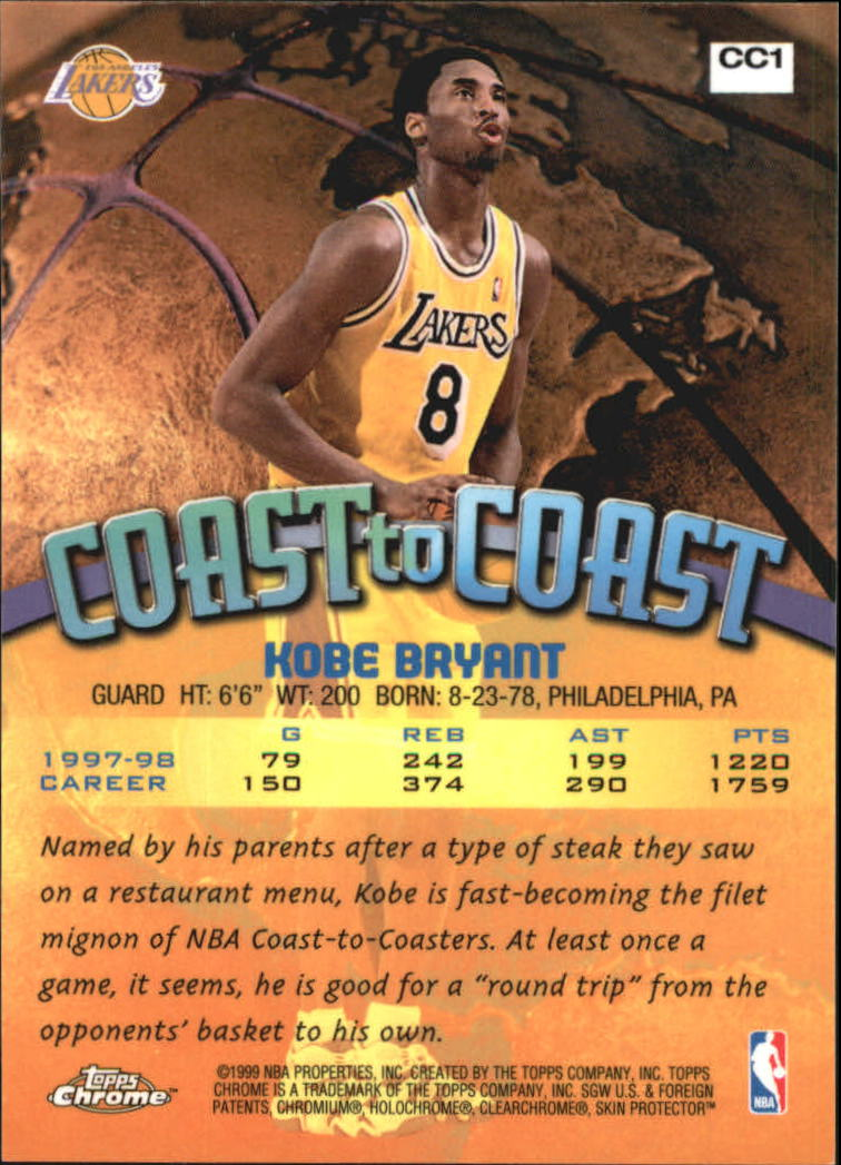 1998-99 Topps Chrome Coast to Coast #CC1 Kobe Bryant back image