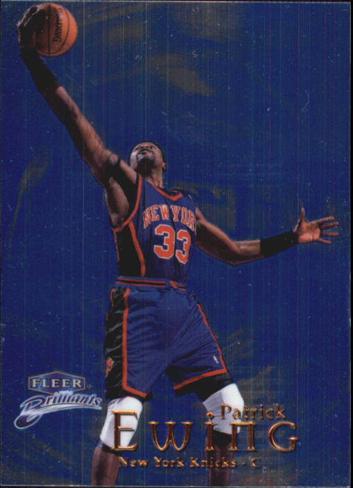 1998-99 Fleer Brilliants #18 Patrick Ewing