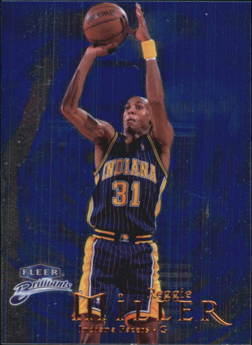 1998-99 Fleer Brilliants #22 Reggie Miller