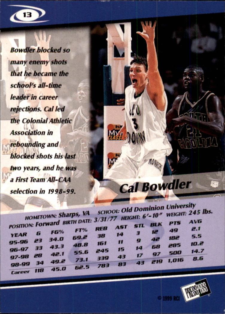 1999 Press Pass Gold Zone #13 Cal Bowdler back image