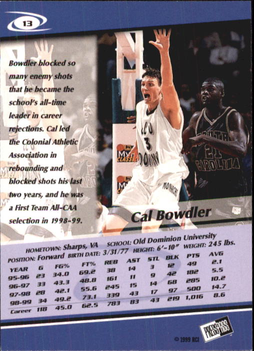 1999 Press Pass #13 Cal Bowdler