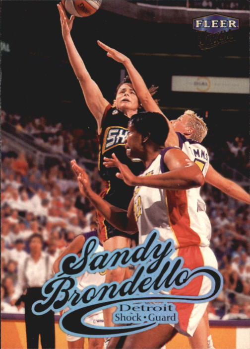 1999 Ultra WNBA #52 Sandy Brondello RC