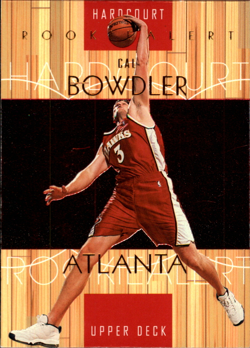 1999-00 Upper Deck Hardcourt #82 Cal Bowdler RC