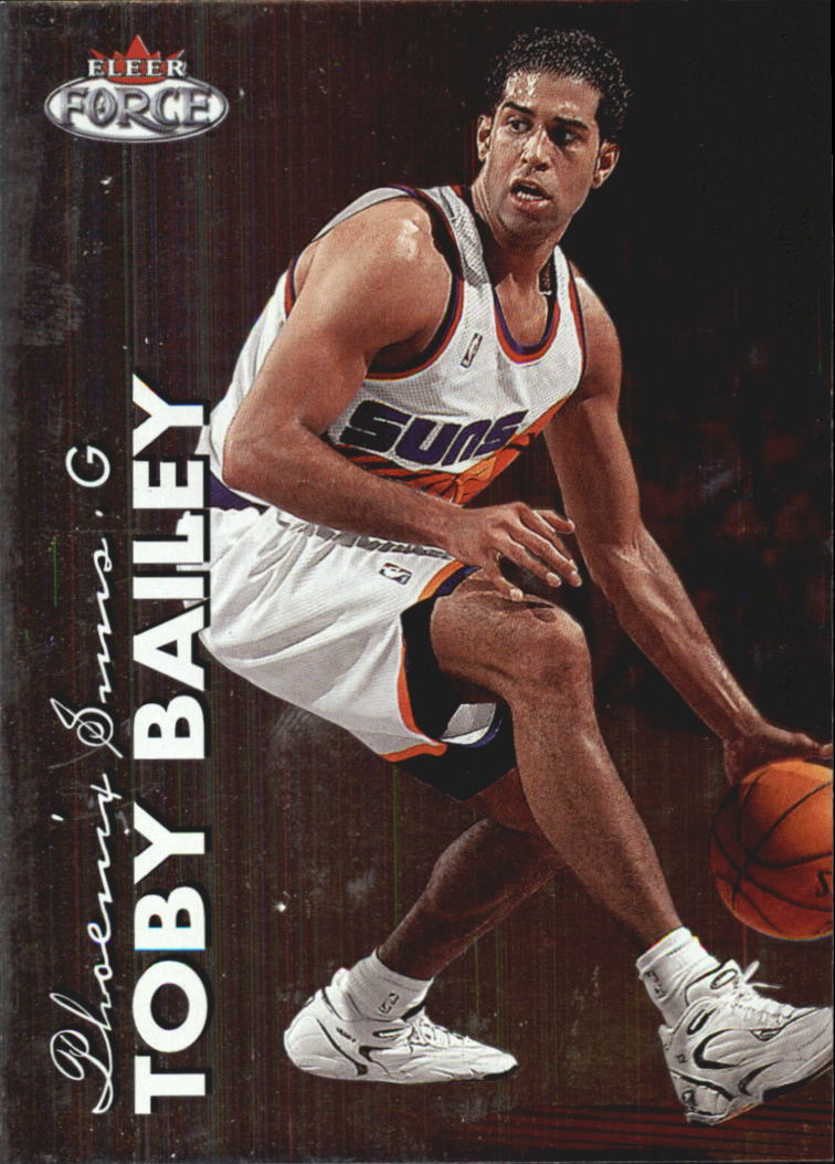 1999-00 Fleer Force #25 Toby Bailey