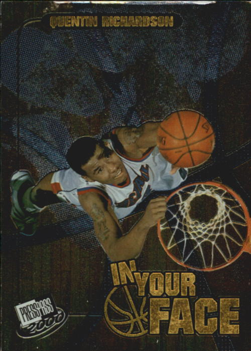 2000 Press Pass In Your Face #IF6 Quentin Richardson