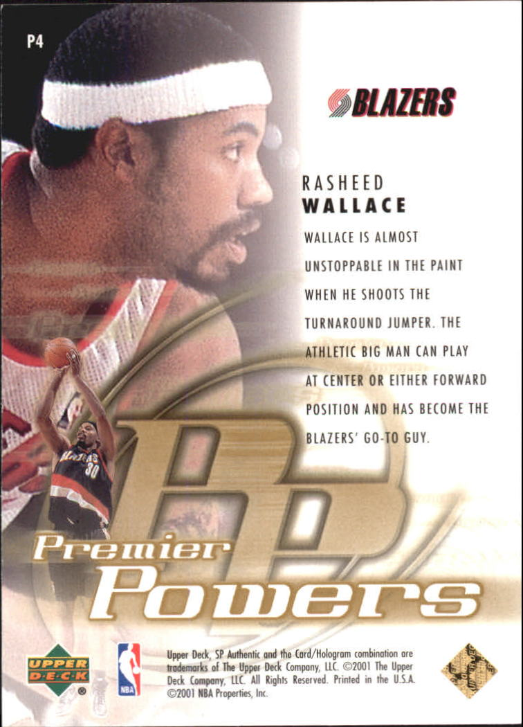 2000-01 SP Authentic Premier Powers #P4 Rasheed Wallace back image