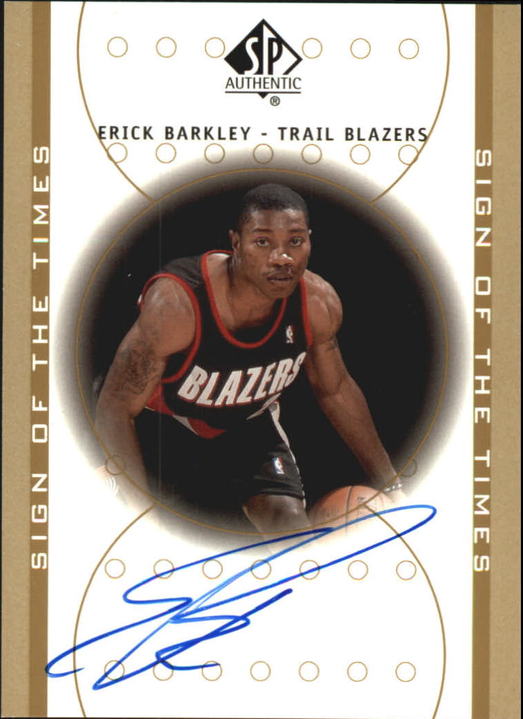 2000-01 SP Authentic Sign of the Times #EB Erick Barkley