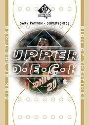 2000-01 SP Authentic Sign of the Times #GP Gary Payton