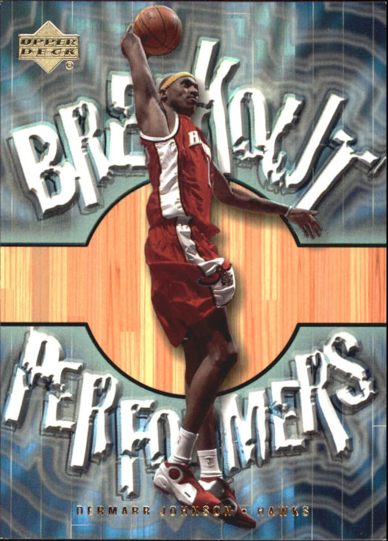 2001-02 Upper Deck Breakout Performers #BP9 DerMarr Johnson